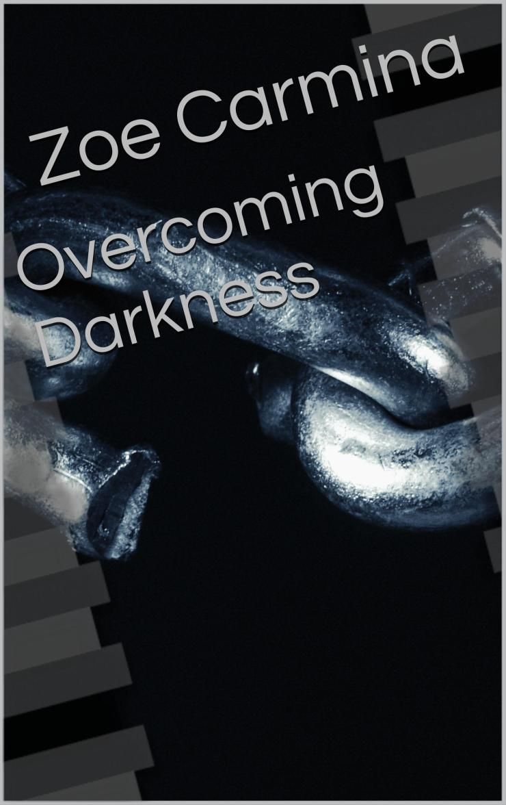 Overcoming Darkness